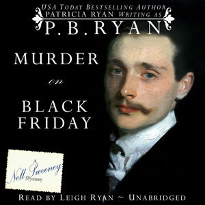 Murder on Black Friday audiobook by Official Website of P.B. Ryan, Author of the Nell Sweeney Historical Mystery Series